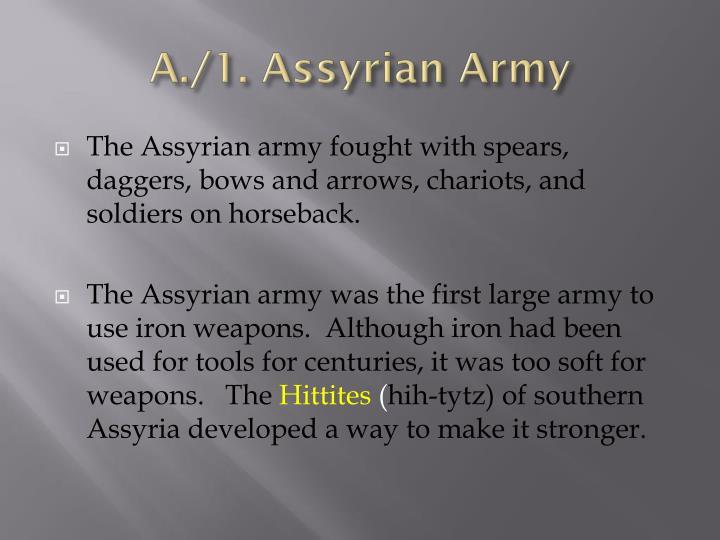 A./1. Assyrian Army