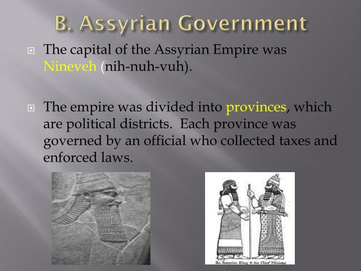 B. Assyrian Government