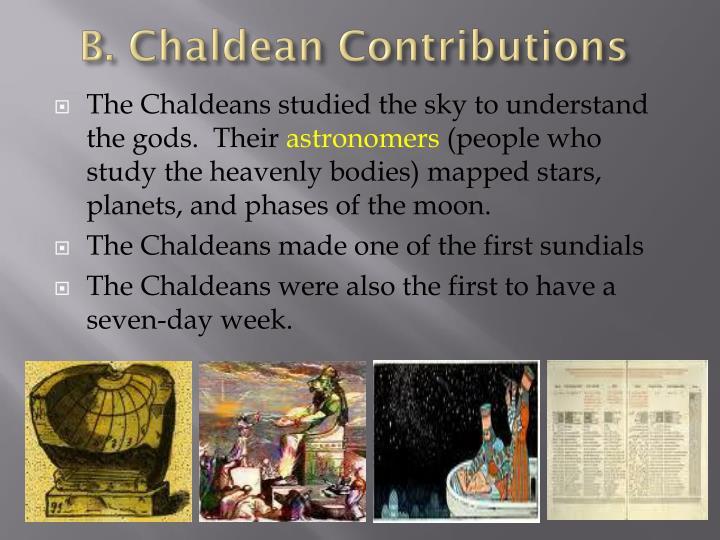 B. Chaldean Contributions