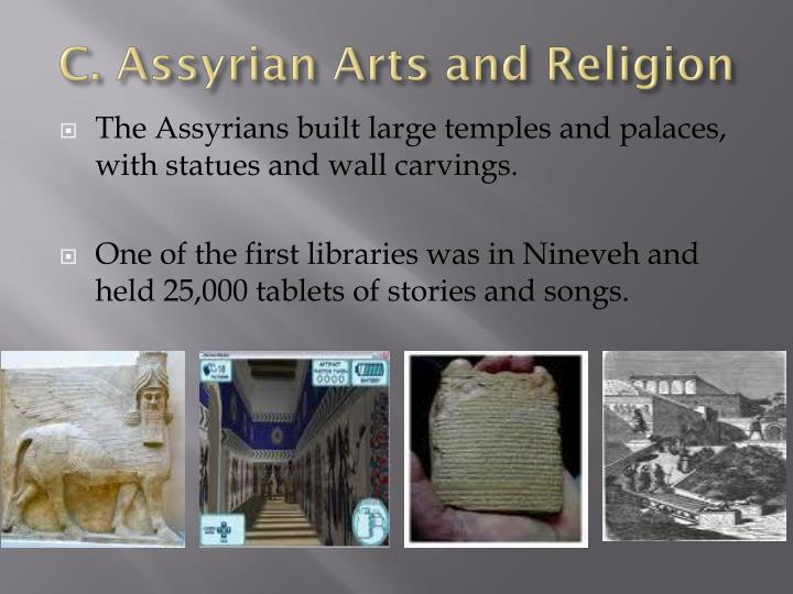 C. Assyrian Arts and Religion