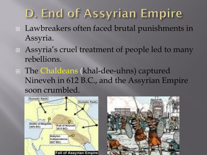 D. End of Assyrian Empire