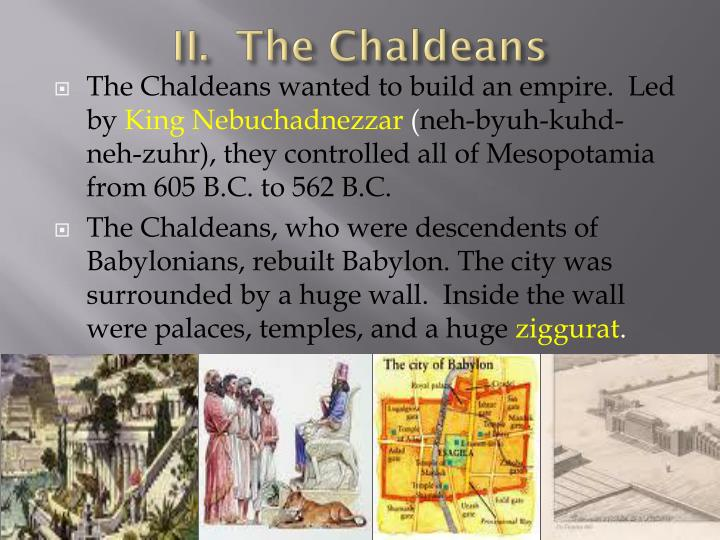 II.  The Chaldeans