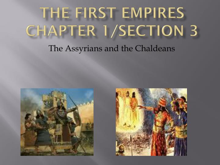 The first empires chapter 1 section 3