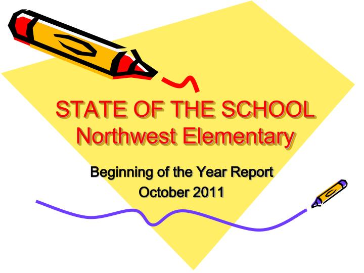 State of the school northwest elementary