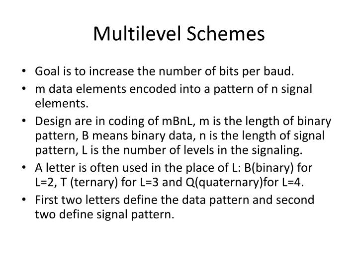 Multilevel schemes