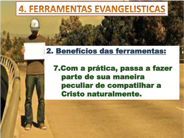 4. FERRAMENTAS EVANGELISTICAS