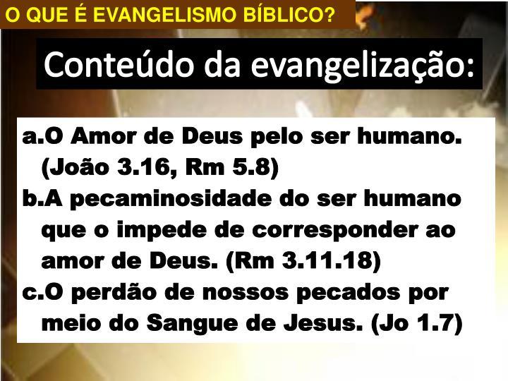 O QUE É EVANGELISMO BÍBLICO?