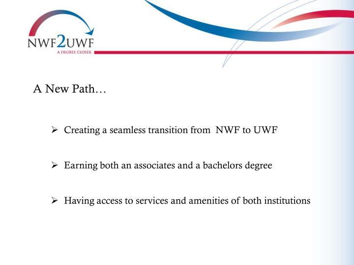 A New Path…