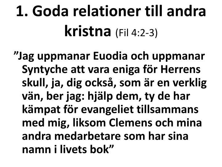 1. Goda relationer till andra kristna