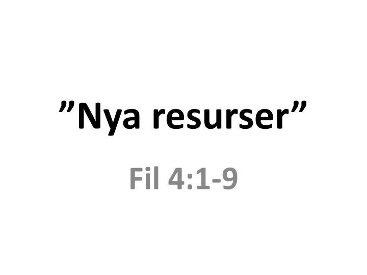 """Nya resurser"""