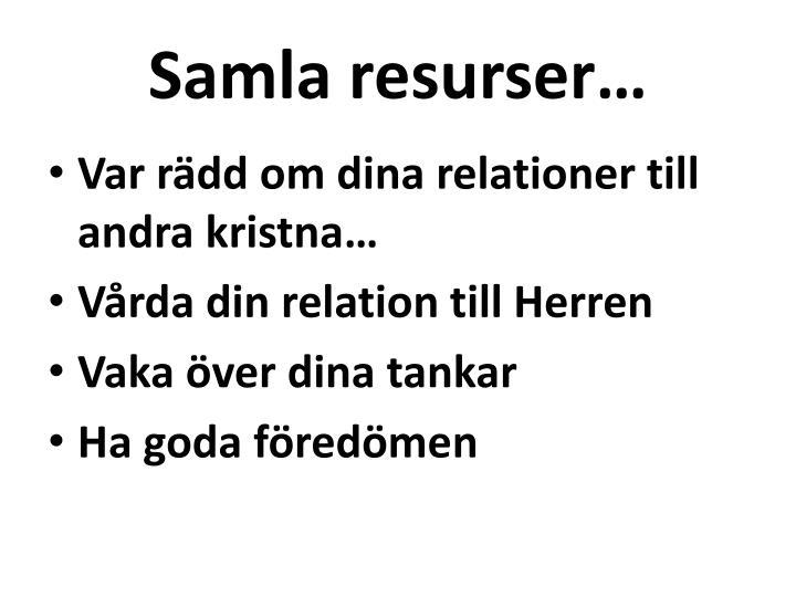 Samla resurser…
