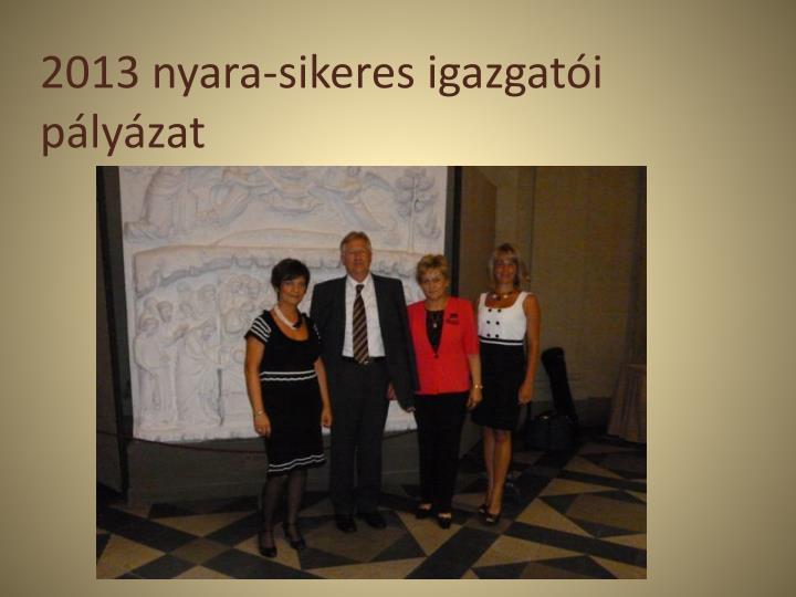 2013 nyara-sikeres igazgatói pályázat