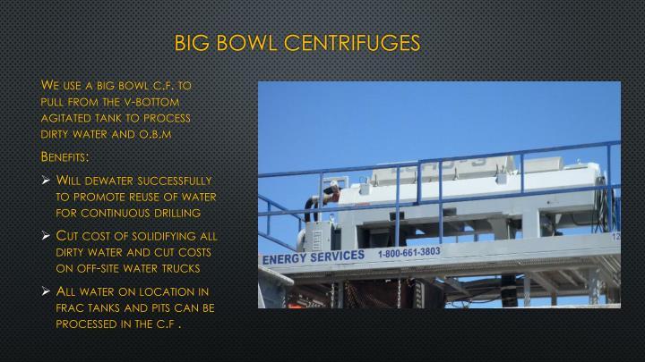 big bowl centrifuges