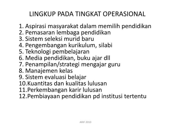 LINGKUP PADA TINGKAT OPERASIONAL