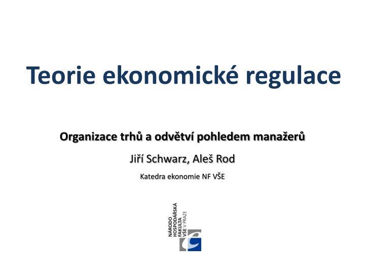 Organizace trhů a odvětví pohledem manažerů