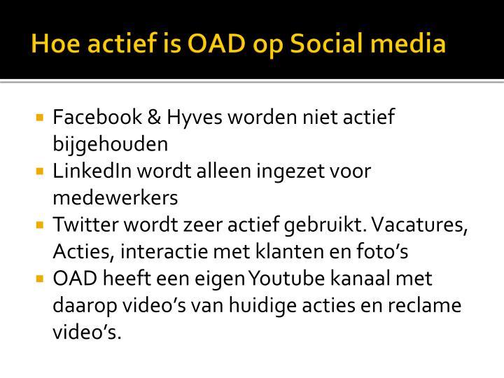 Hoe actief is OAD op Social media