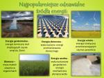 najpopularniejsze odnawialne r d a energii