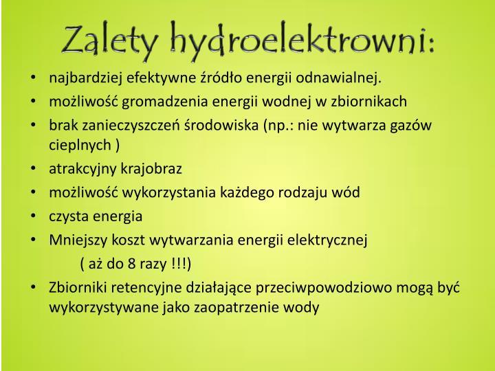 Zalety hydroelektrowni: