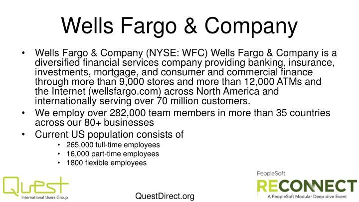 Wells Fargo &