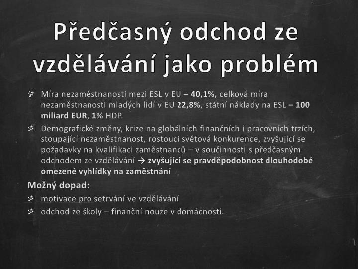 Předčasný odchod ze vzdělávání jako problém