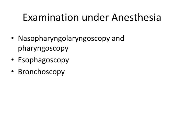 Examination under Anesthesia