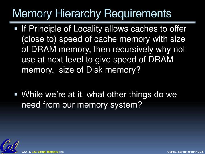Memory Hierarchy Requirements
