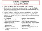 cultural assignment due april 17 2009