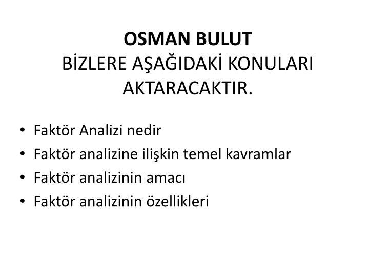 OSMAN BULUT
