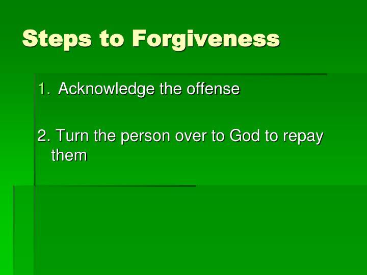 Steps to Forgiveness