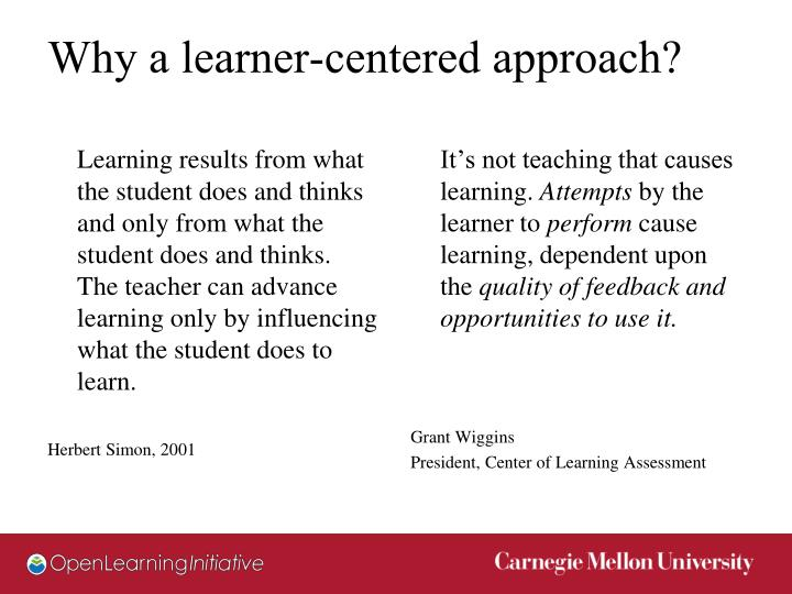 Why a learner-centered approach?