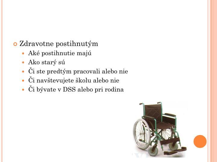 Zdravotne postihnutým