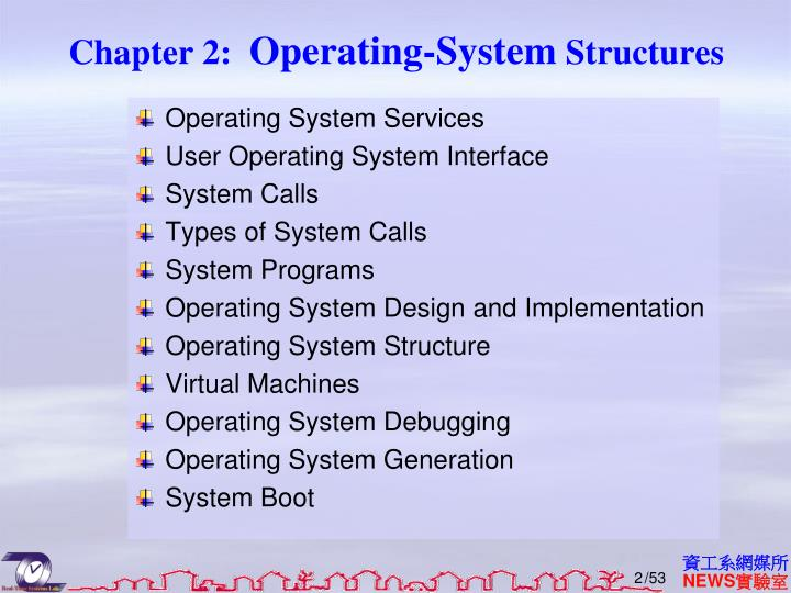 Chapter 2 operating system structures1