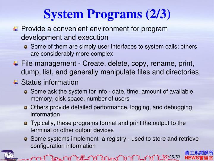 System Programs (2/3)