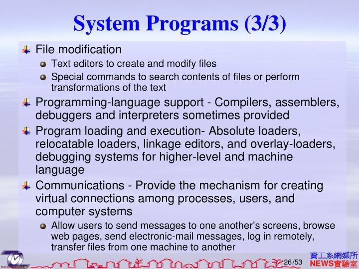 System Programs (3/3)