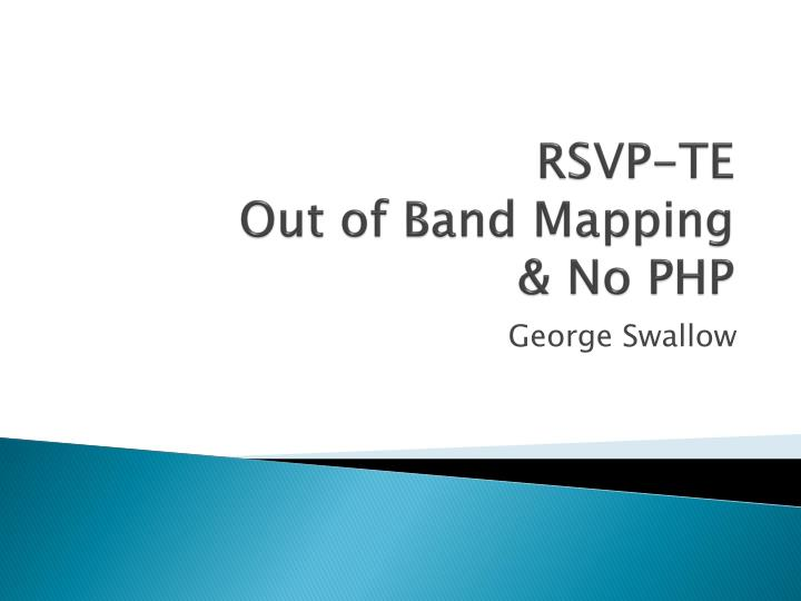 Rsvp te out of band mapping no php