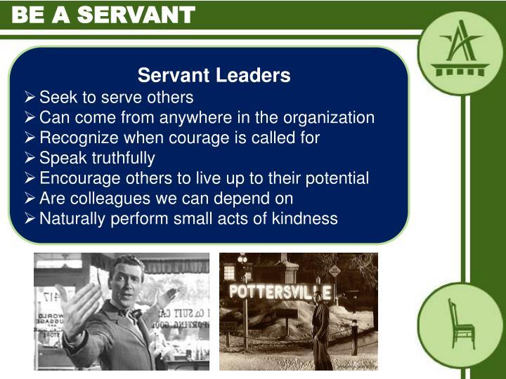 Be a servant