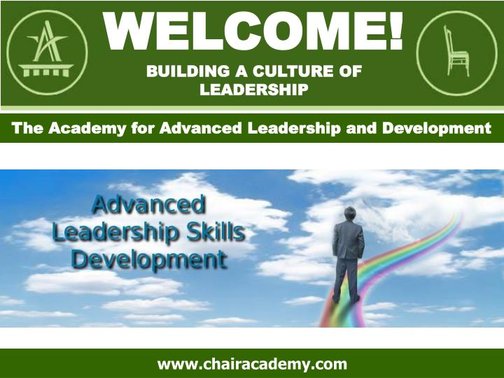 Welcome building a culture of leadership