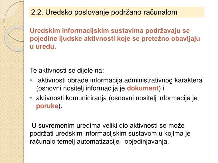 2.2. Uredsko poslovanje podržano računalom