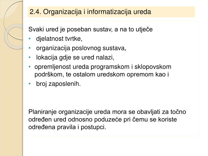 2.4. Organizacija i informatizacija ureda