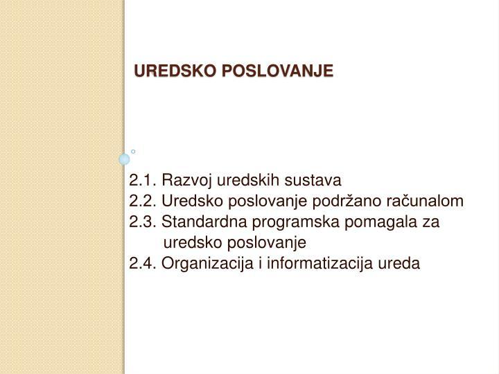 2.1. Razvoj uredskih sustava