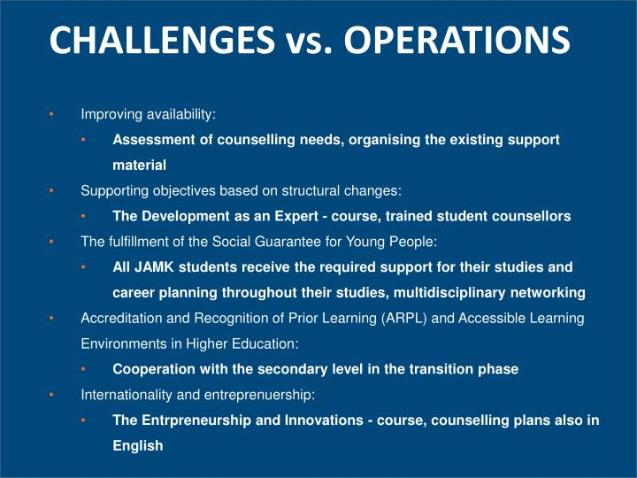 CHALLENGES vs. OPERATIONS
