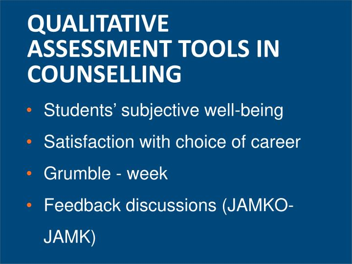 QUALITATIVE ASSESSMENT TOOLS IN COUNSELLING