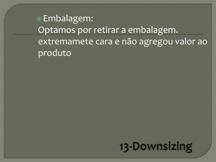 13-Downsizing