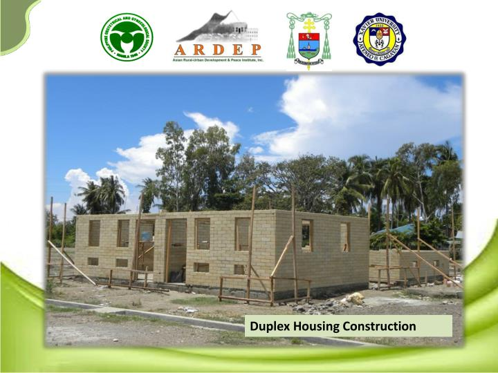 Duplex Housing Construction