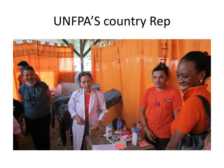 UNFPA'S country Rep