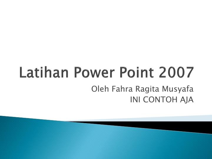 Latihan power point 2007
