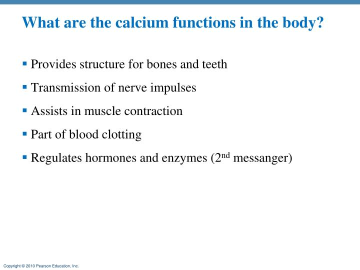 What are the calcium functions in the body?