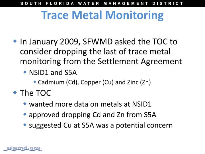 Trace metal monitoring