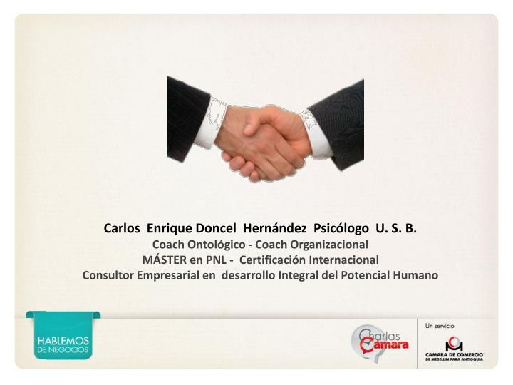 Carlos  Enrique Doncel  Hernández  Psicólogo  U. S. B.