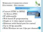 wireless communication encoders decoders